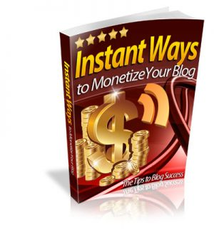 Instant_ways_to_Monetize_Your_Blog_Cover